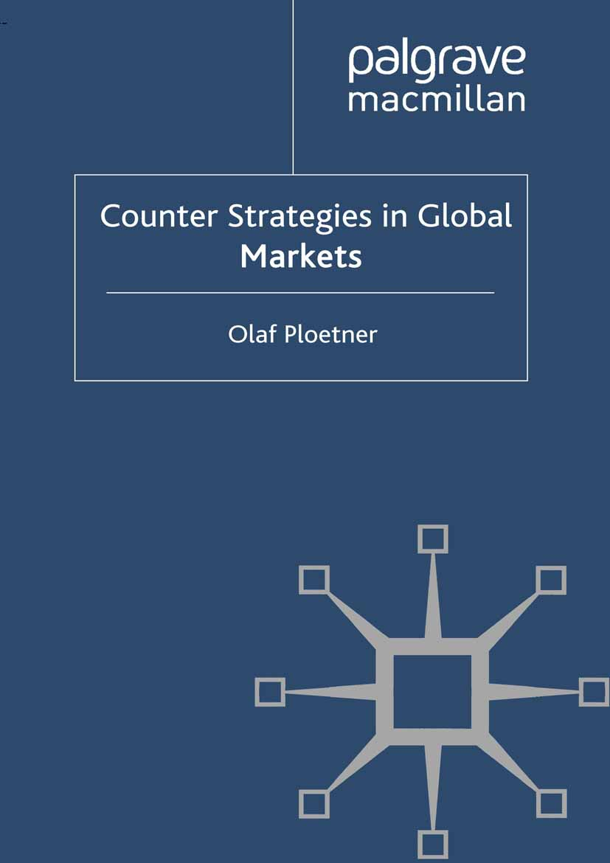 Ploetner, Olaf - Counter Strategies in Global Markets, ebook