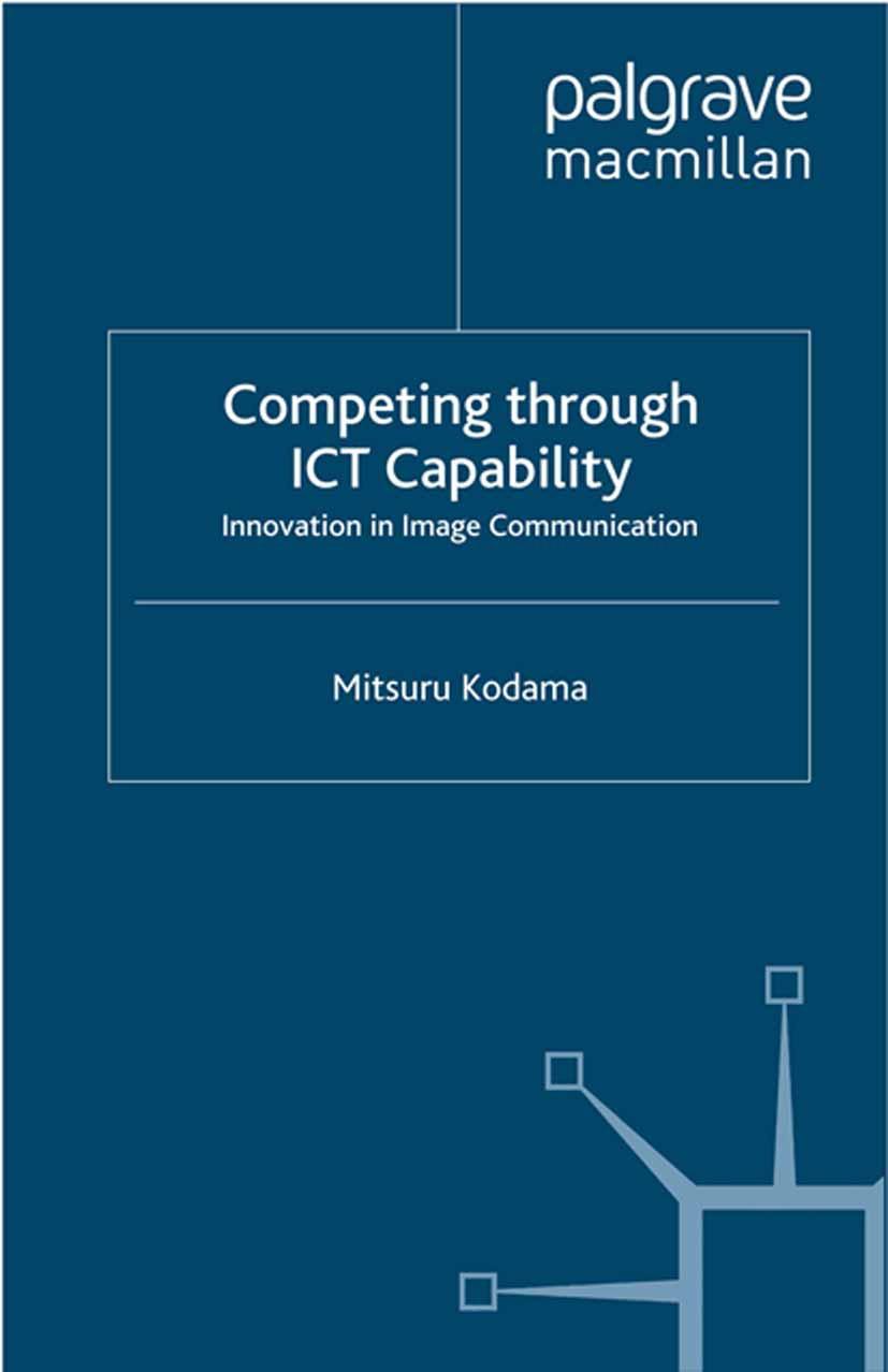Kodama, Mitsuru - Competing through ICT Capability, ebook
