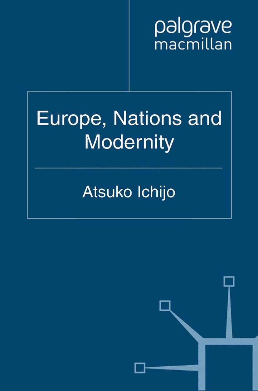 Ichijo, Atsuko - Europe, Nations and Modernity, ebook