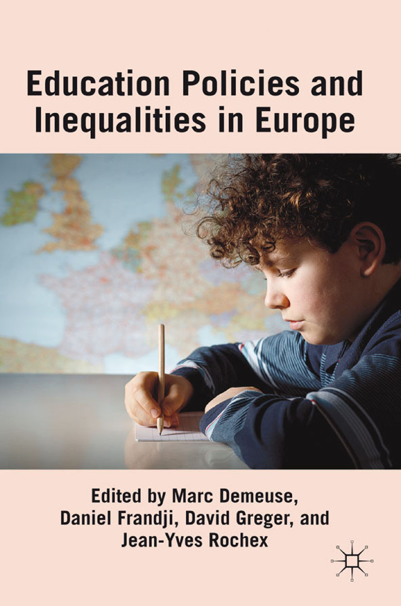 Demeuse, Marc - Educational Policies and Inequalities in Europe, ebook