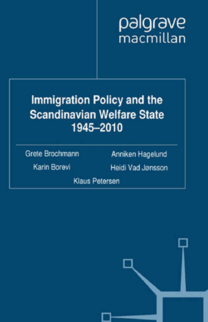 Borevi, Karin - Immigration Policy and the Scandinavian Welfare State 1945–2010, ebook