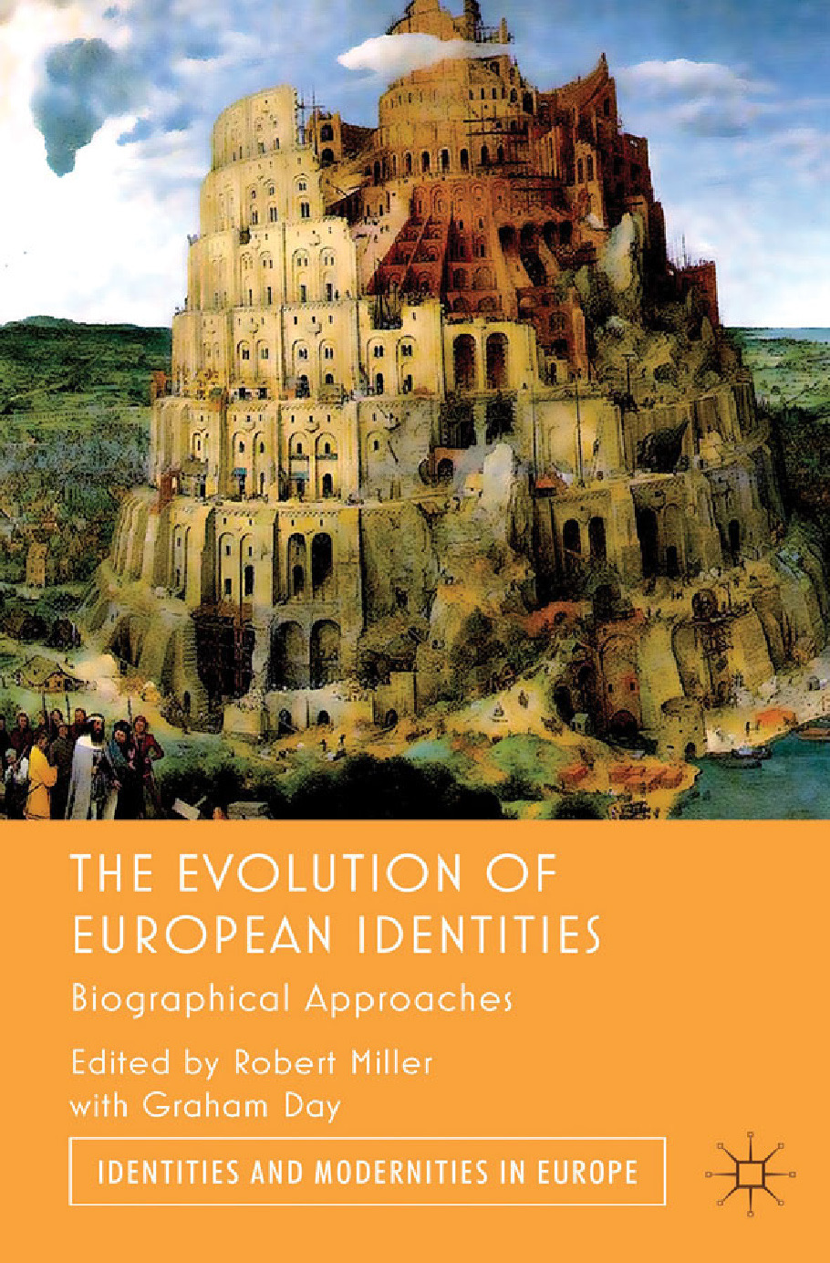 Day, Graham - The Evolution of European Identities, ebook