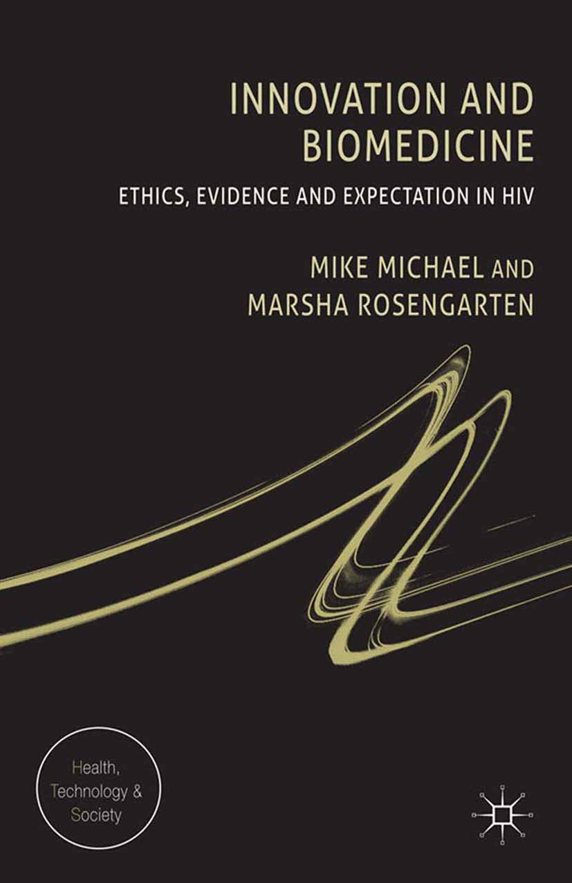 Michael, Mike - Innovation and Biomedicine, ebook