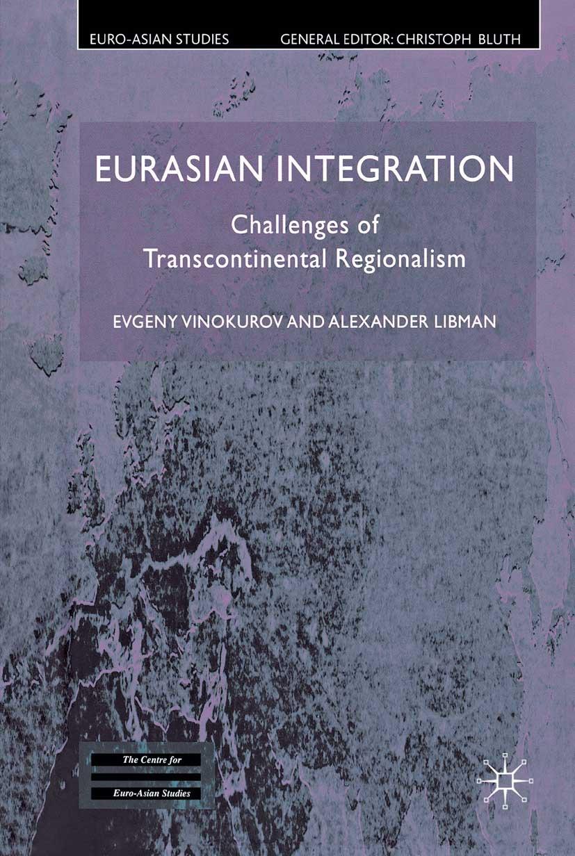 Libman, Alexander - Eurasian Integration, ebook