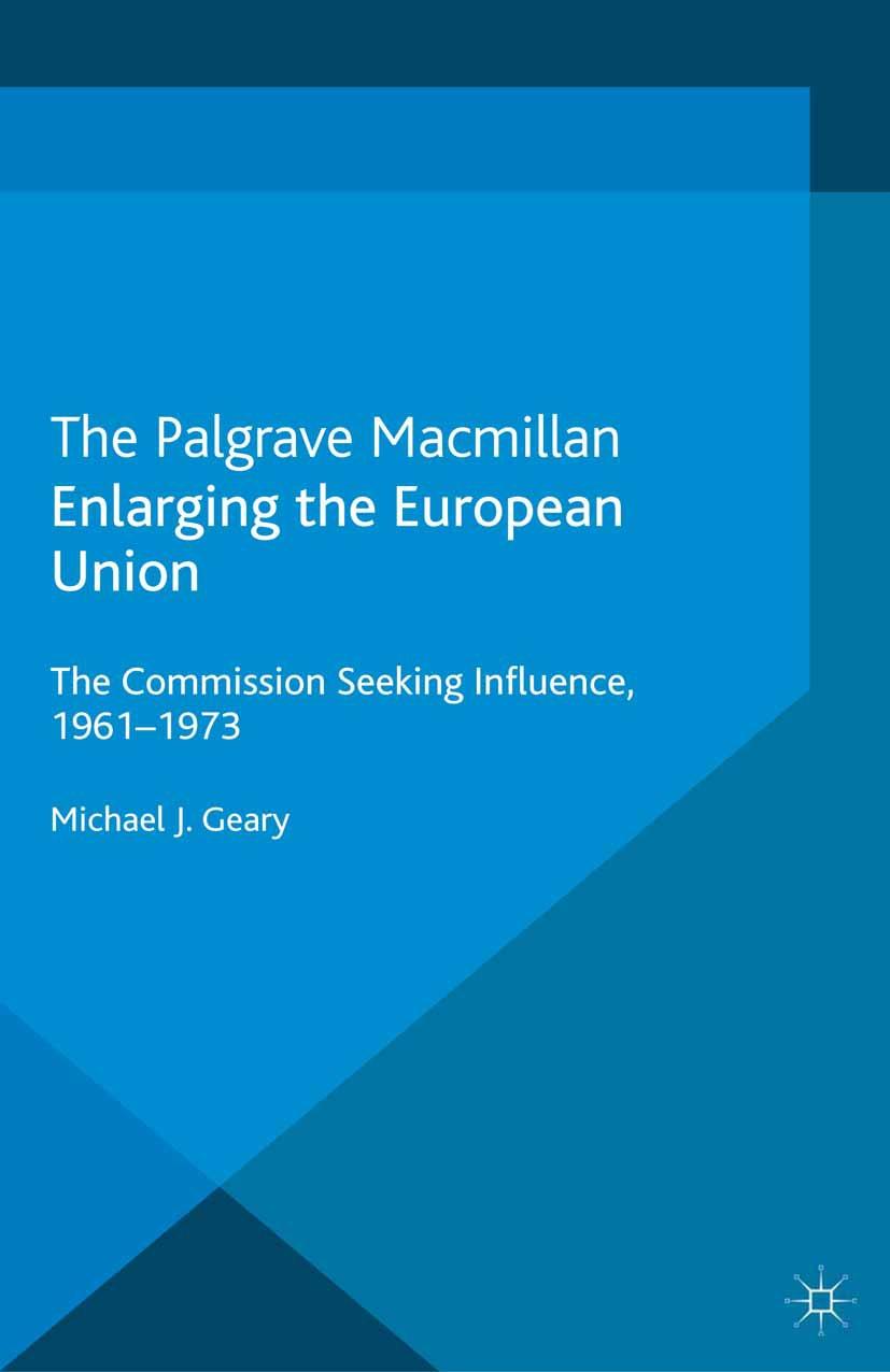 Geary, Michael J. - Enlarging the European Union, ebook