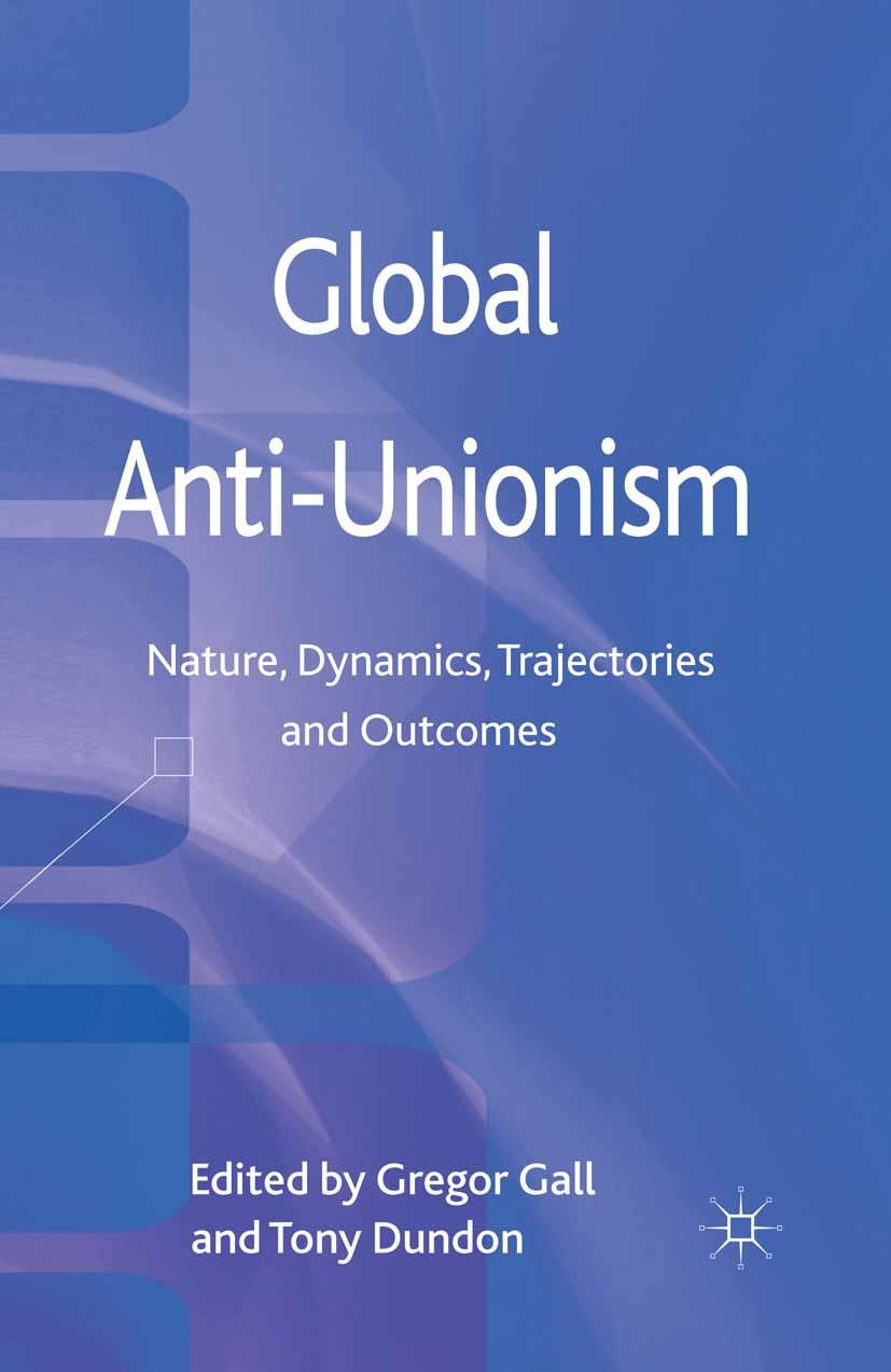 Dundon, Tony - Global Anti-Unionism, ebook