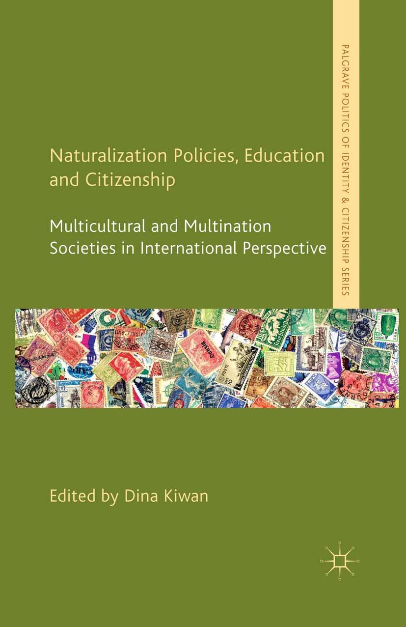 Kiwan, Dina - Naturalization Policies, Education and Citizenship, ebook