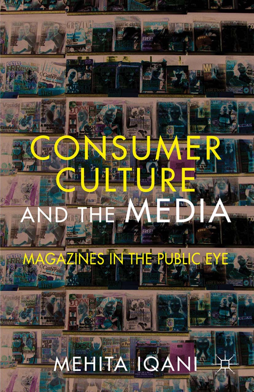 Iqani, Mehita - Consumer Culture and the Media, ebook