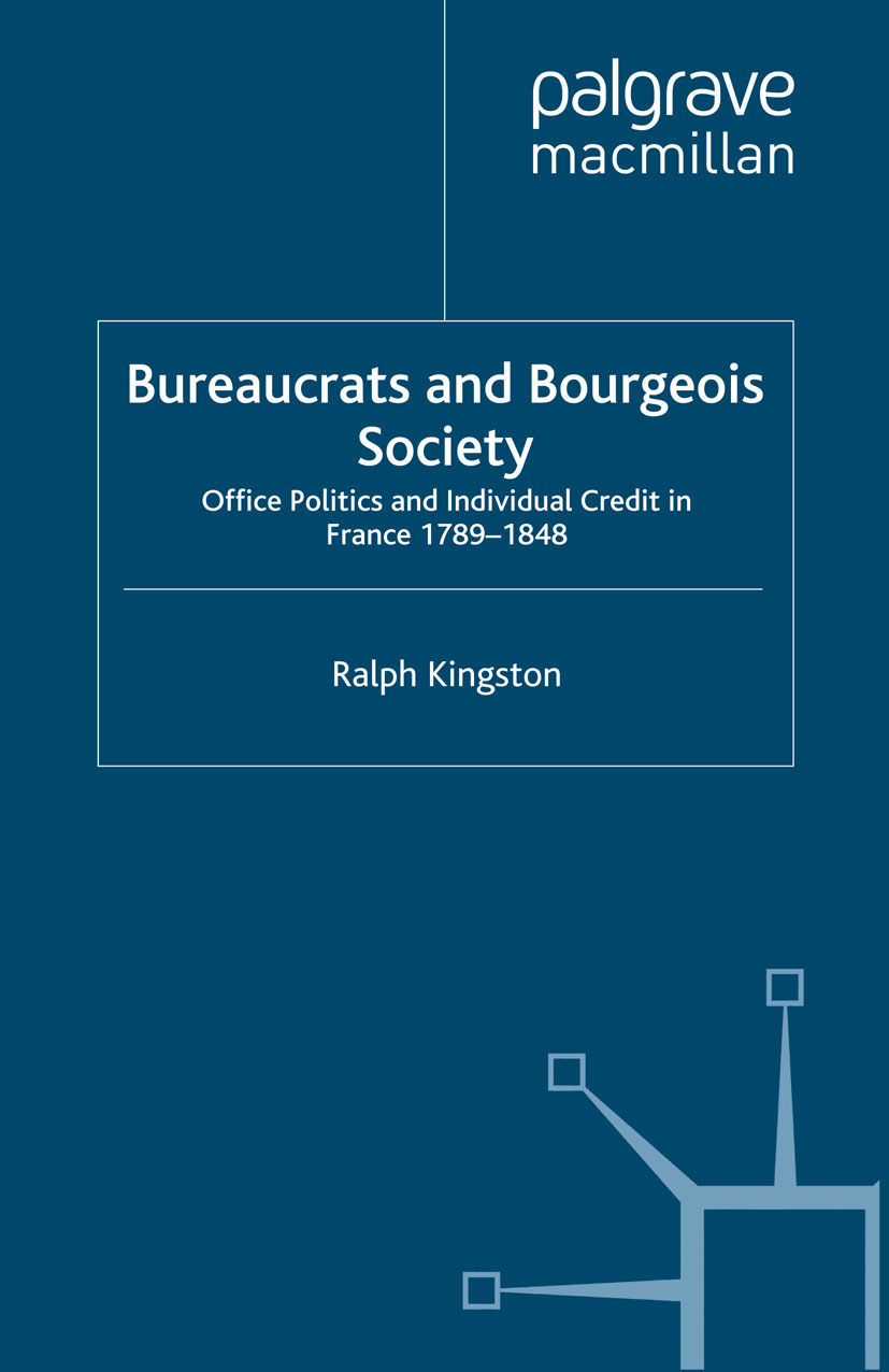 Kingston, Ralph - Bureaucrats and Bourgeois Society, ebook