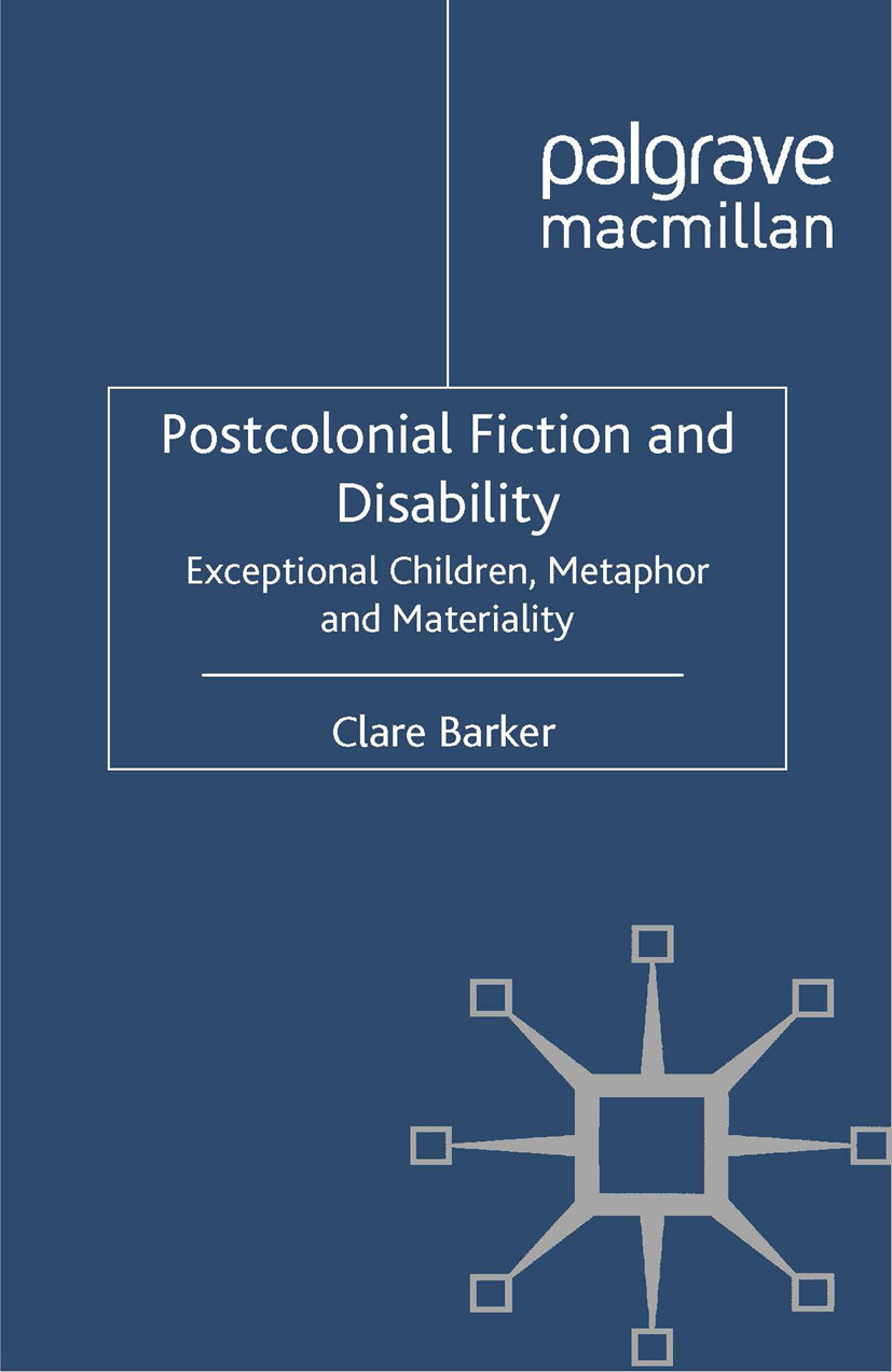 Barker, Clare - Postcolonial Fiction and Disability, e-bok