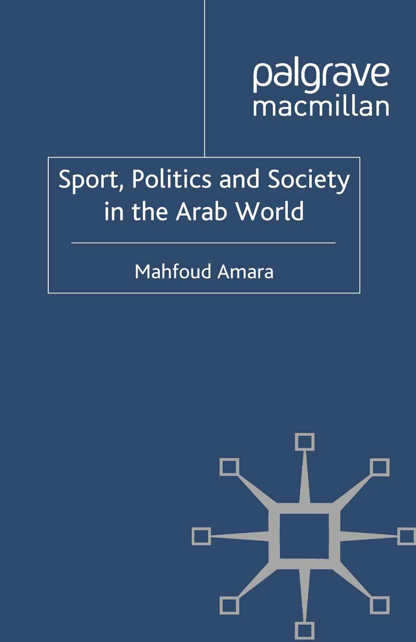 Amara, Mahfoud - Sport, Politics and Society in the Arab World, ebook
