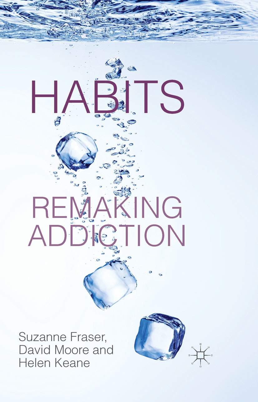 Fraser, Suzanne - Habits: Remaking Addiction, ebook