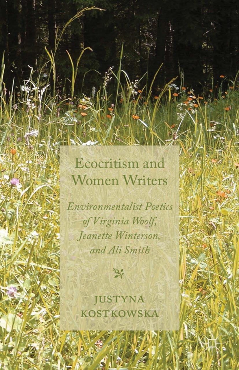 Kostkowska, Justyna - Ecocriticism and Women Writers, ebook