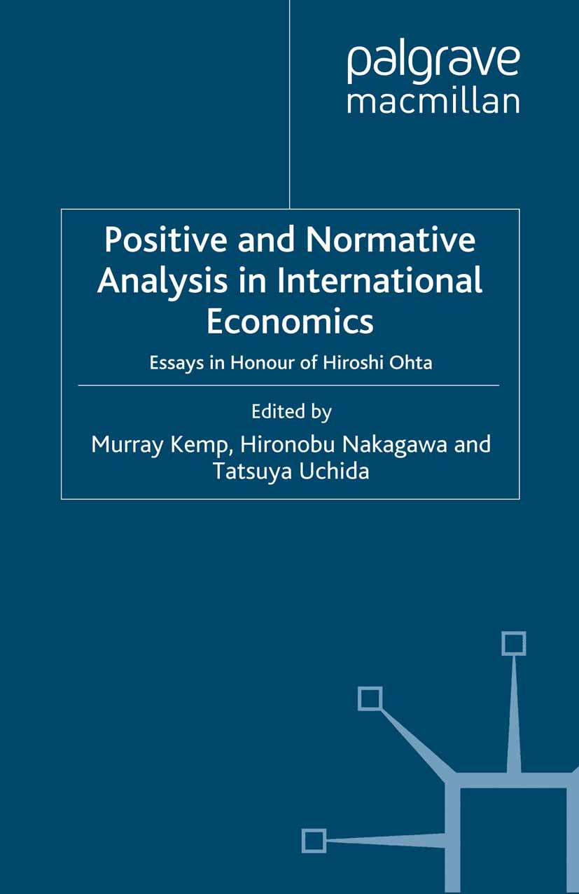 Kemp, Murray C. - Positive and Normative Analysis in International Economics, ebook