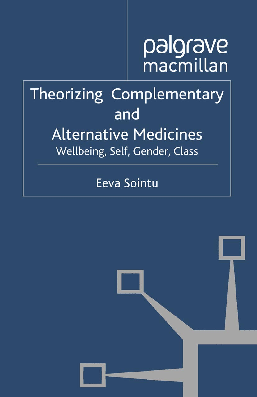 Sointu, Eeva - Theorizing Complementary and Alternative Medicines, e-bok