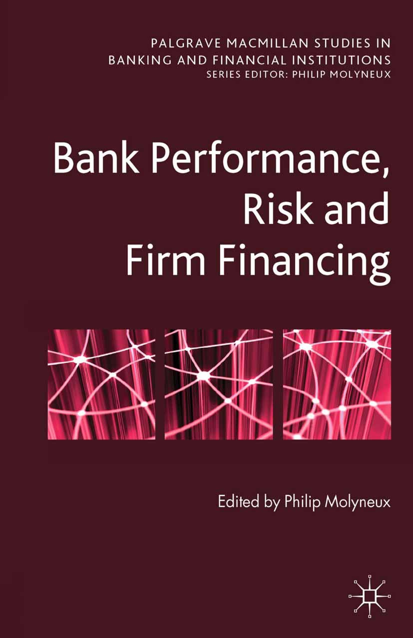 Molyneux, Philip - Bank Performance, Risk and Firm Financing, ebook