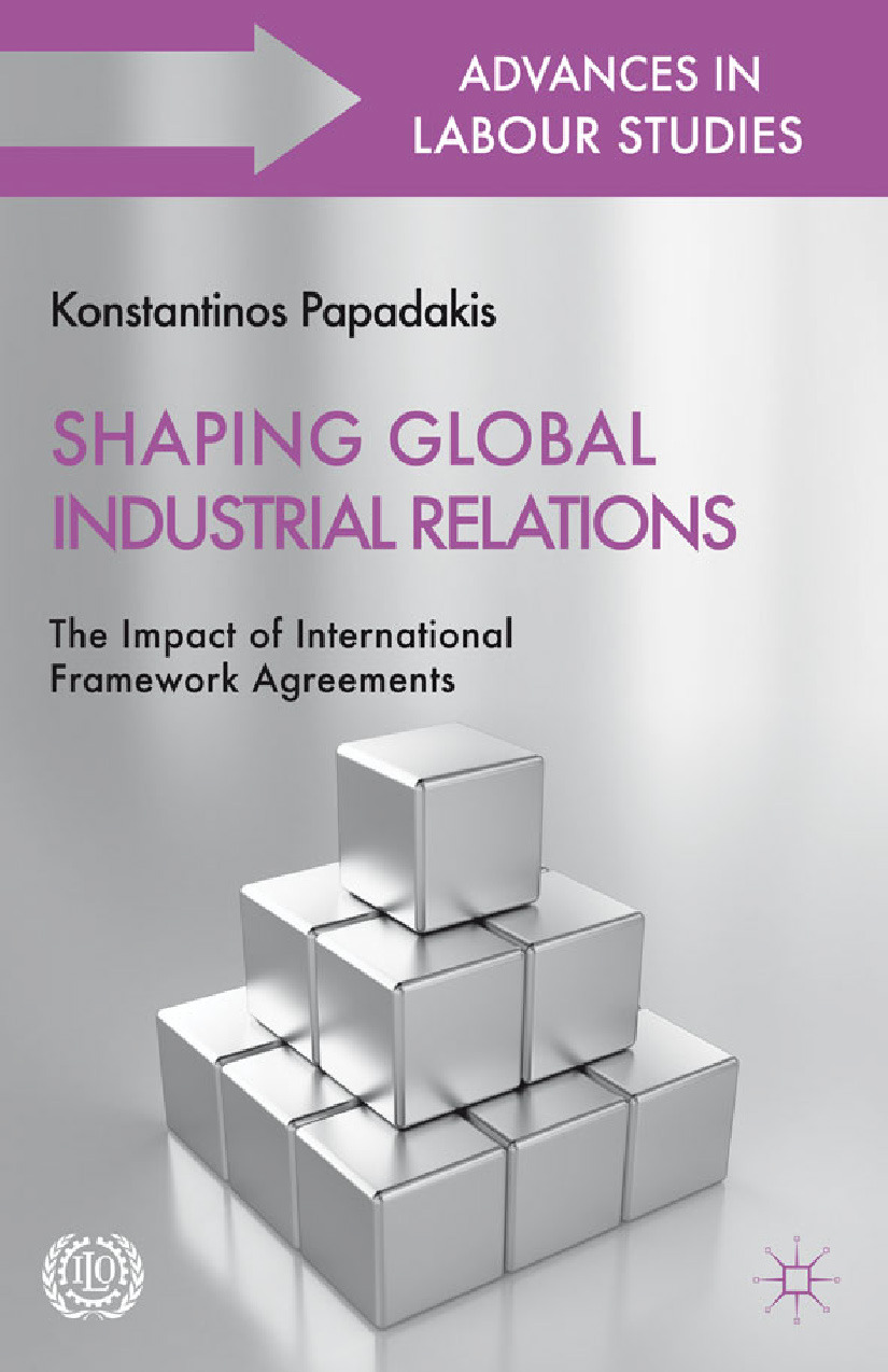 Papadakis, Konstantinos - Shaping Global Industrial Relations, ebook