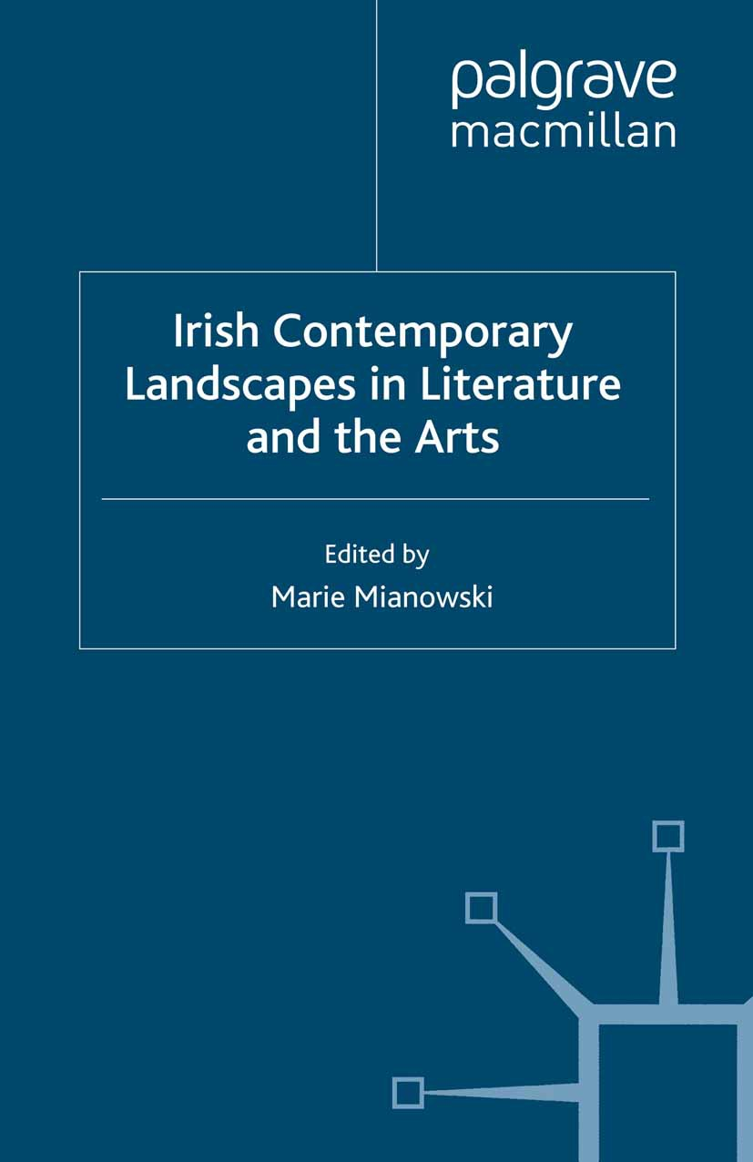 Mianowski, Marie - Irish Contemporary Landscapes in Literature and the Arts, ebook