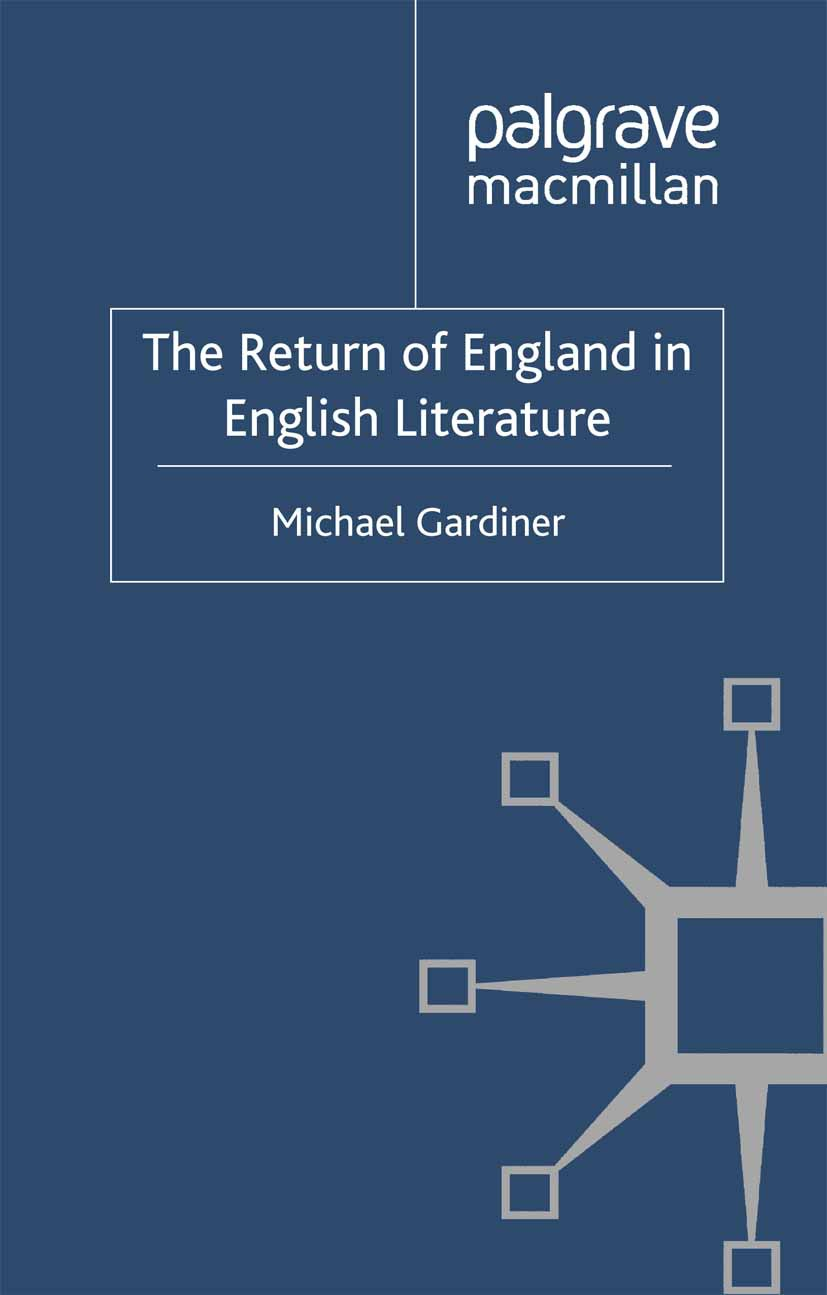 Gardiner, Michael - The Return of England in English Literature, ebook