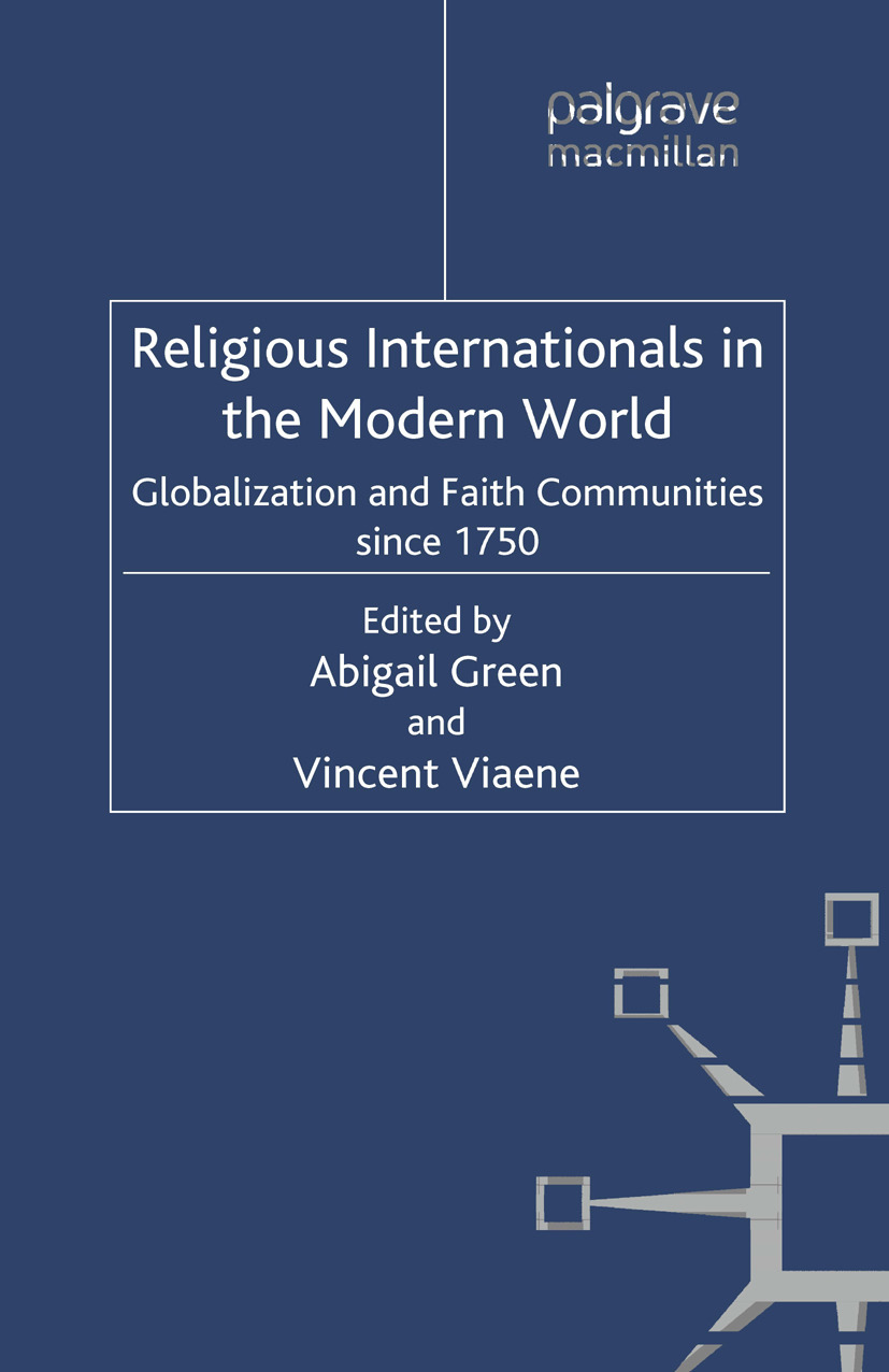 Green, Abigail - Religious Internationals in the Modern World, ebook