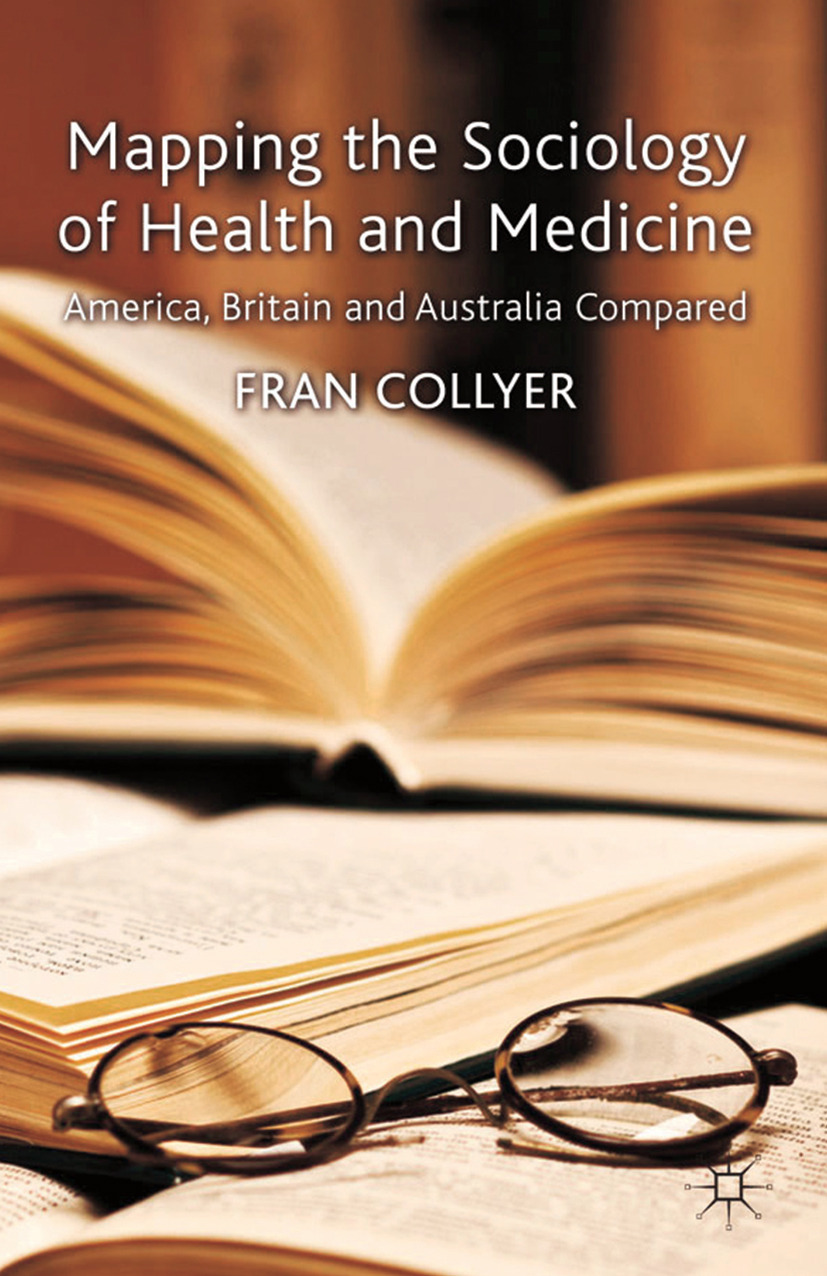 Collyer, Fran - Mapping the Sociology of Health and Medicine, ebook