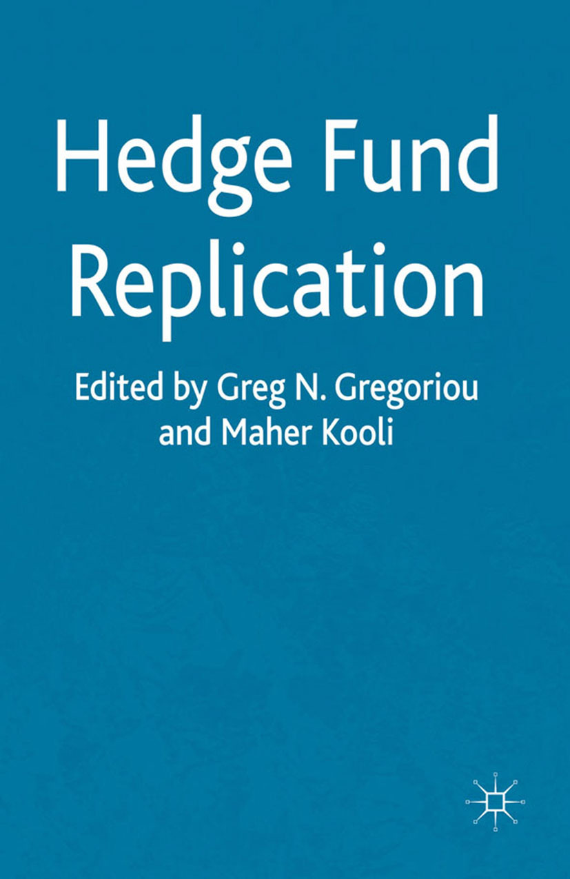 Gregoriou, Greg N. - Hedge Fund Replication, ebook
