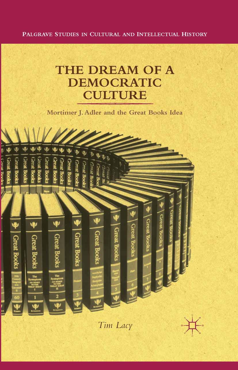 Lacy, Tim - The Dream of a Democratic Culture, ebook