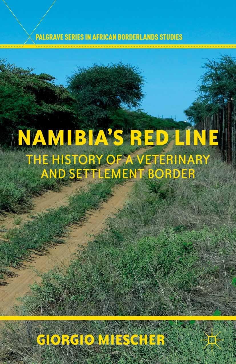 Miescher, Giorgio - Namibia's Red Line, ebook
