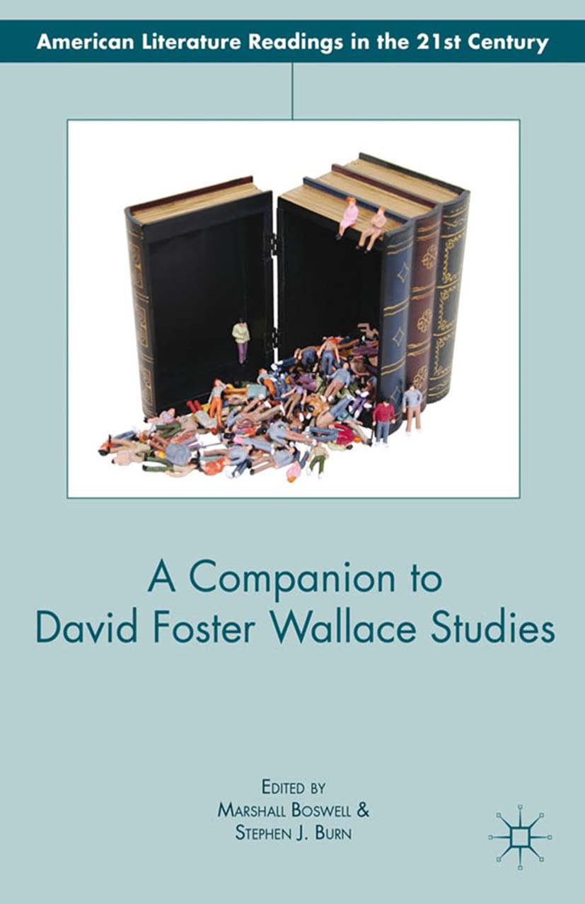 Boswell, Marshall - A Companion to David Foster Wallace Studies, ebook