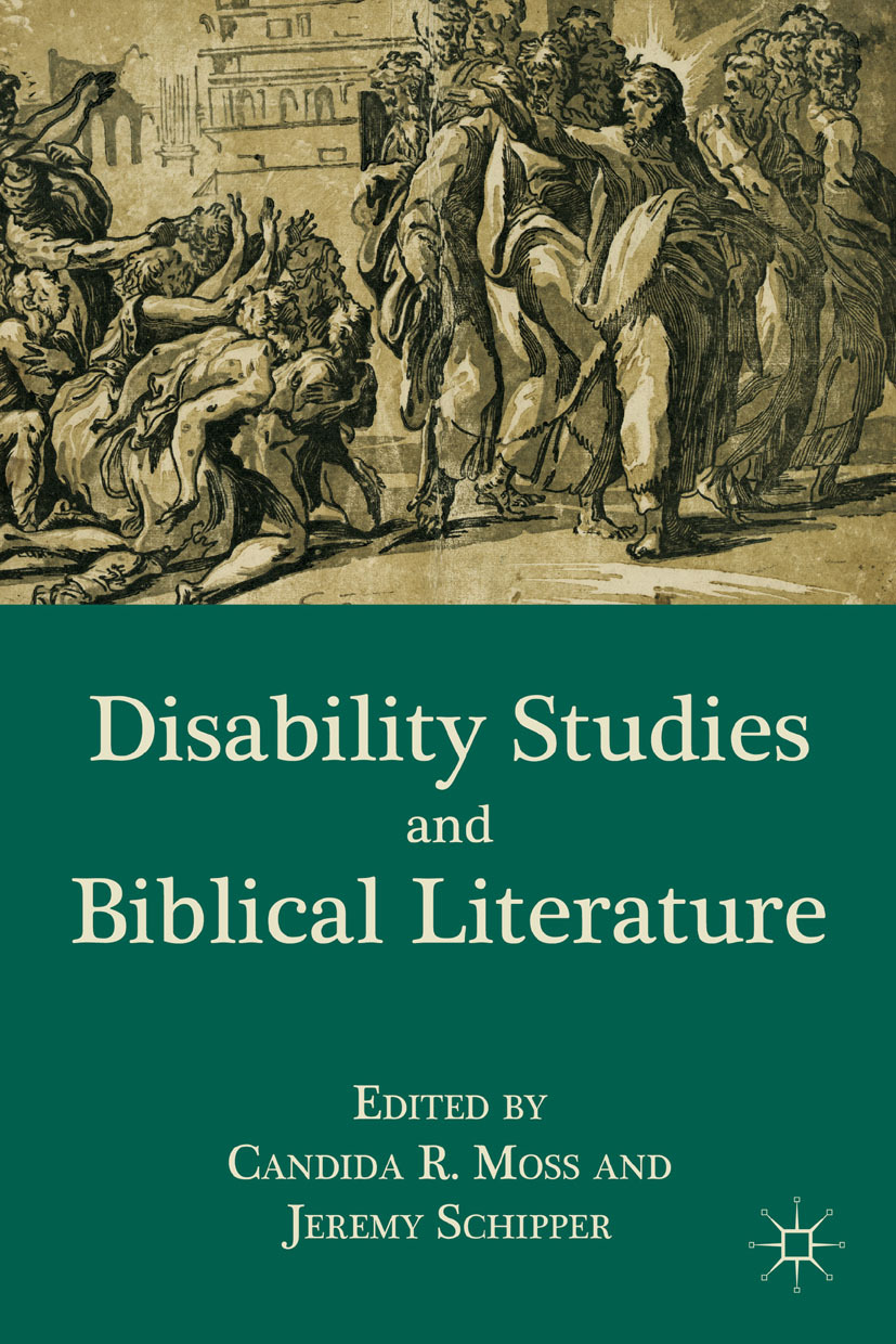 Moss, Candida R. - Disability Studies and Biblical Literature, e-bok