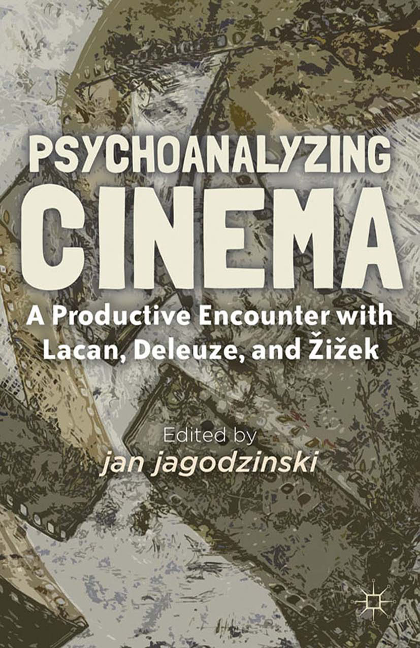 Jagodzinski, Jan - Psychoanalyzing Cinema, ebook