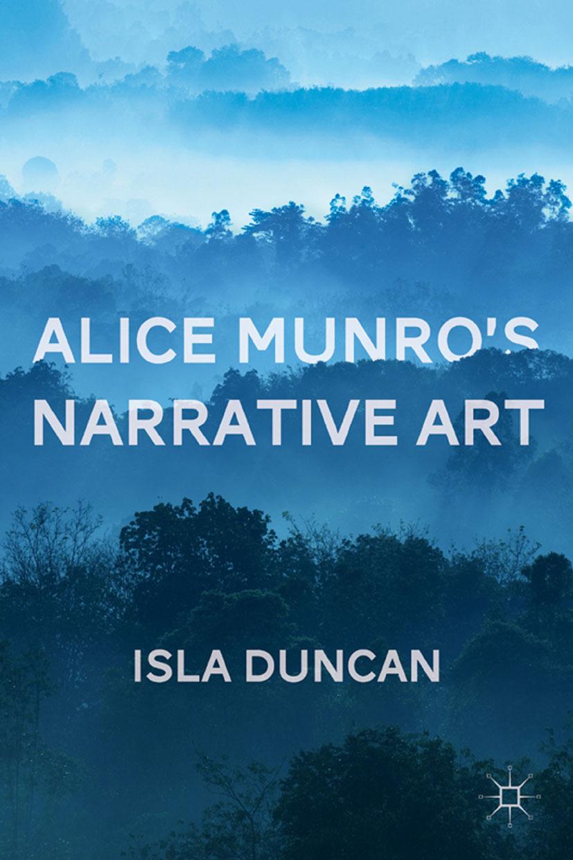 Duncan, Isla - Alice Munro's Narrative Art, ebook