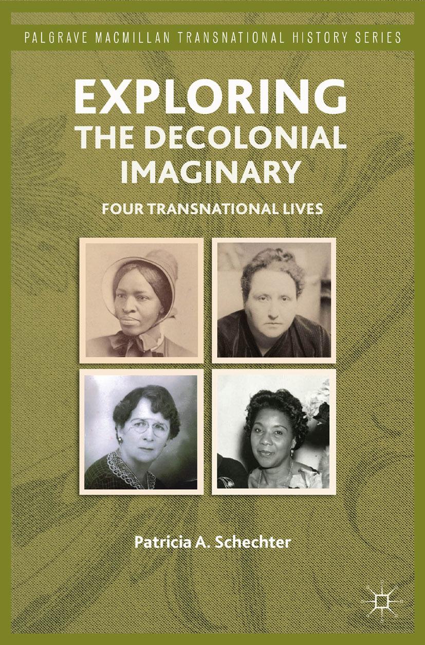 Schechter, Patricia A. - Exploring the Decolonial Imaginary, ebook