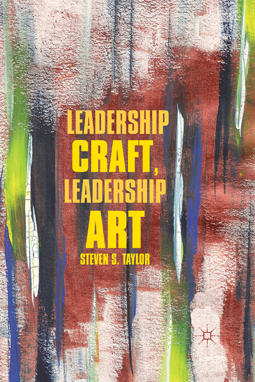 Taylor, Steven S. - Leadership Craft, Leadership Art, ebook
