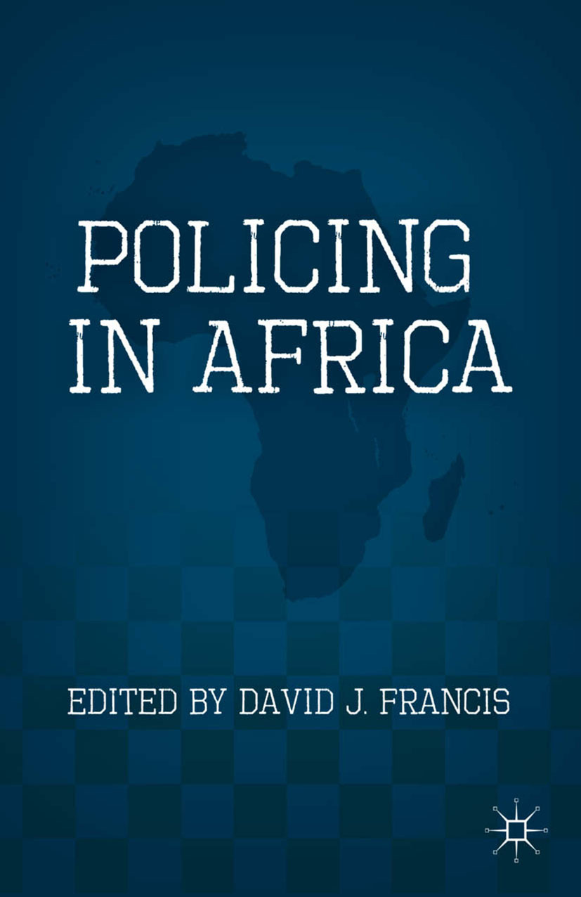 Francis, David J. - Policing in Africa, ebook