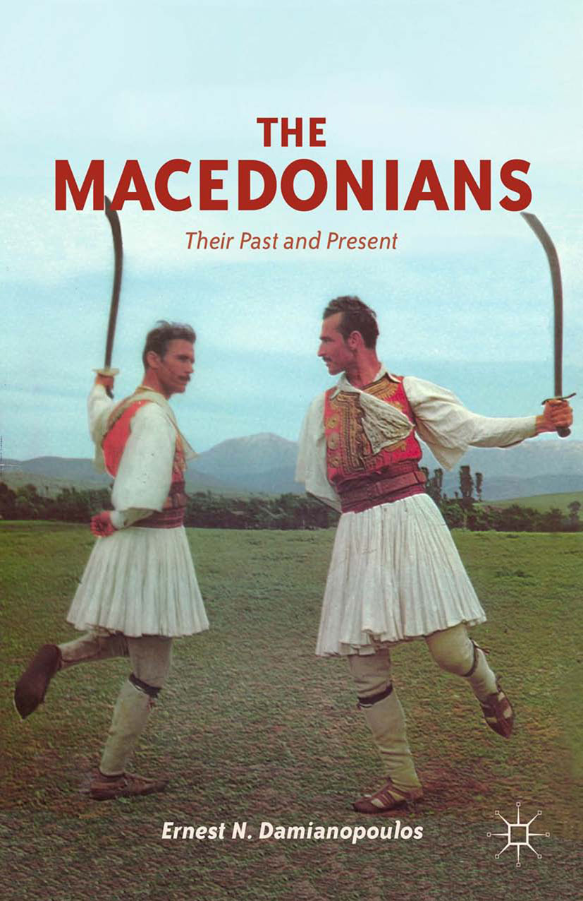 Damianopoulos, Ernest N. - The Macedonians, ebook