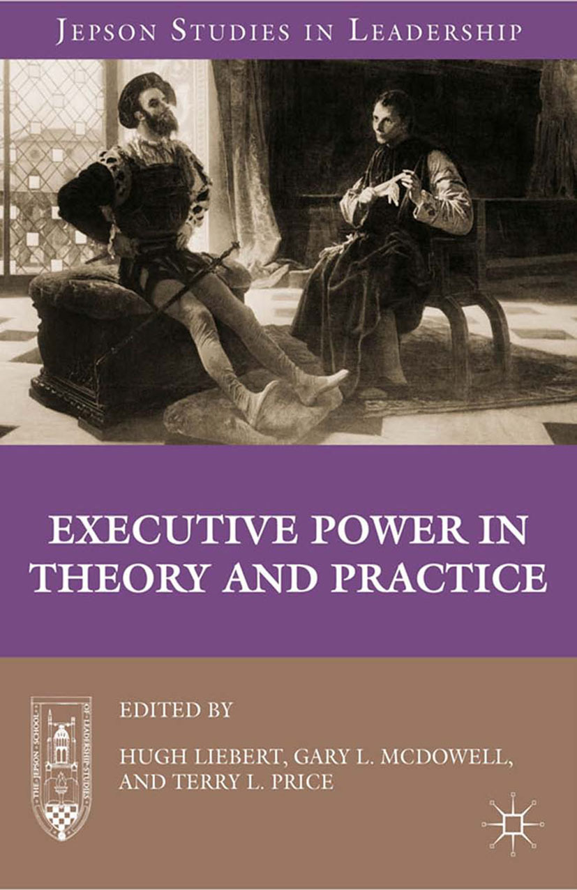 Liebert, Hugh - Executive Power in Theory and Practice, ebook