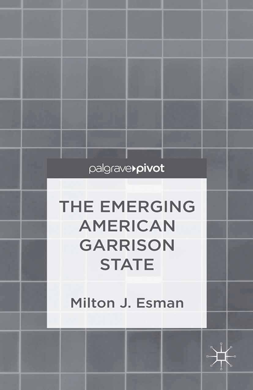 Esman, Milton J. - The Emerging American Garrison State, ebook