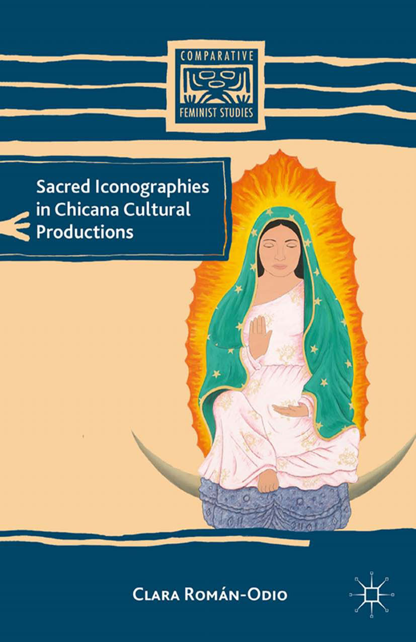Román-Odio, Clara - Sacred Iconographies in Chicana Cultural Productions, ebook