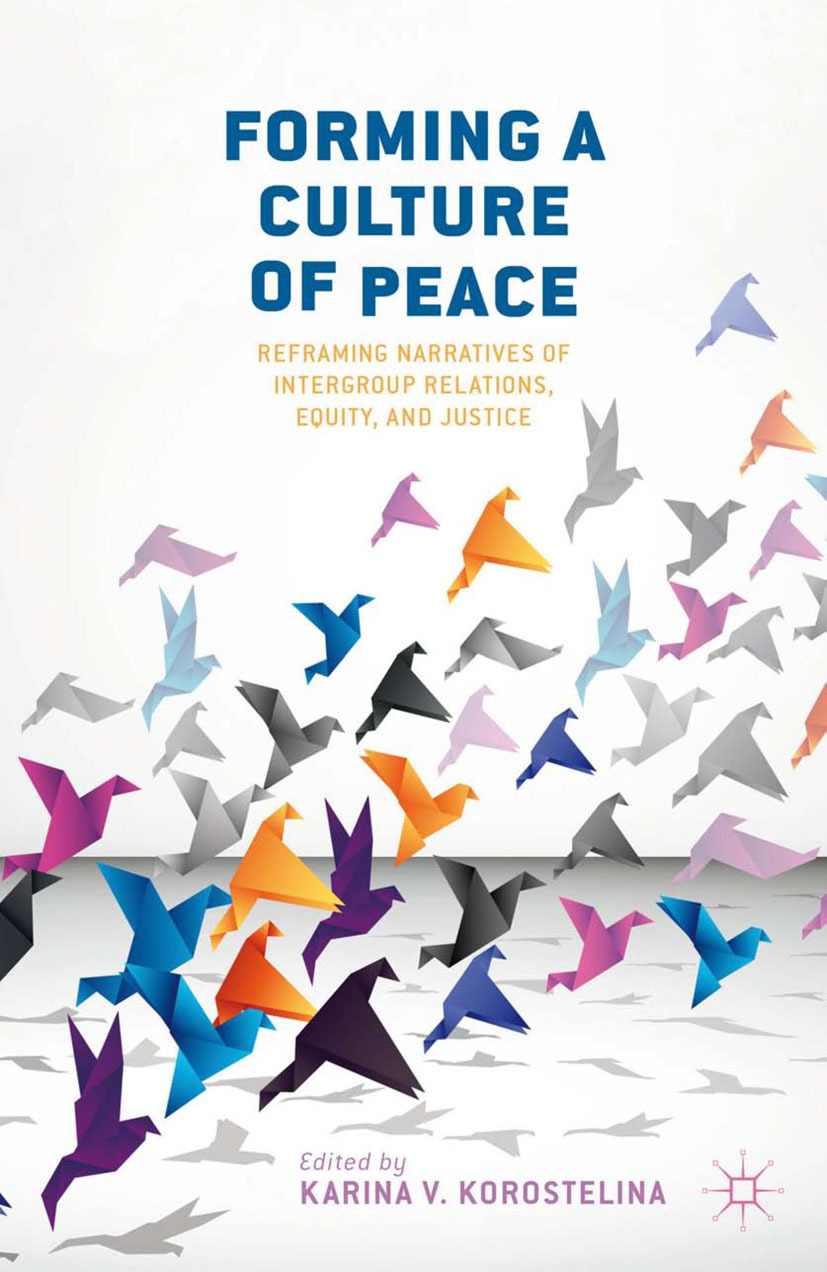 Korostelina, Karina V. - Forming a Culture of Peace, ebook