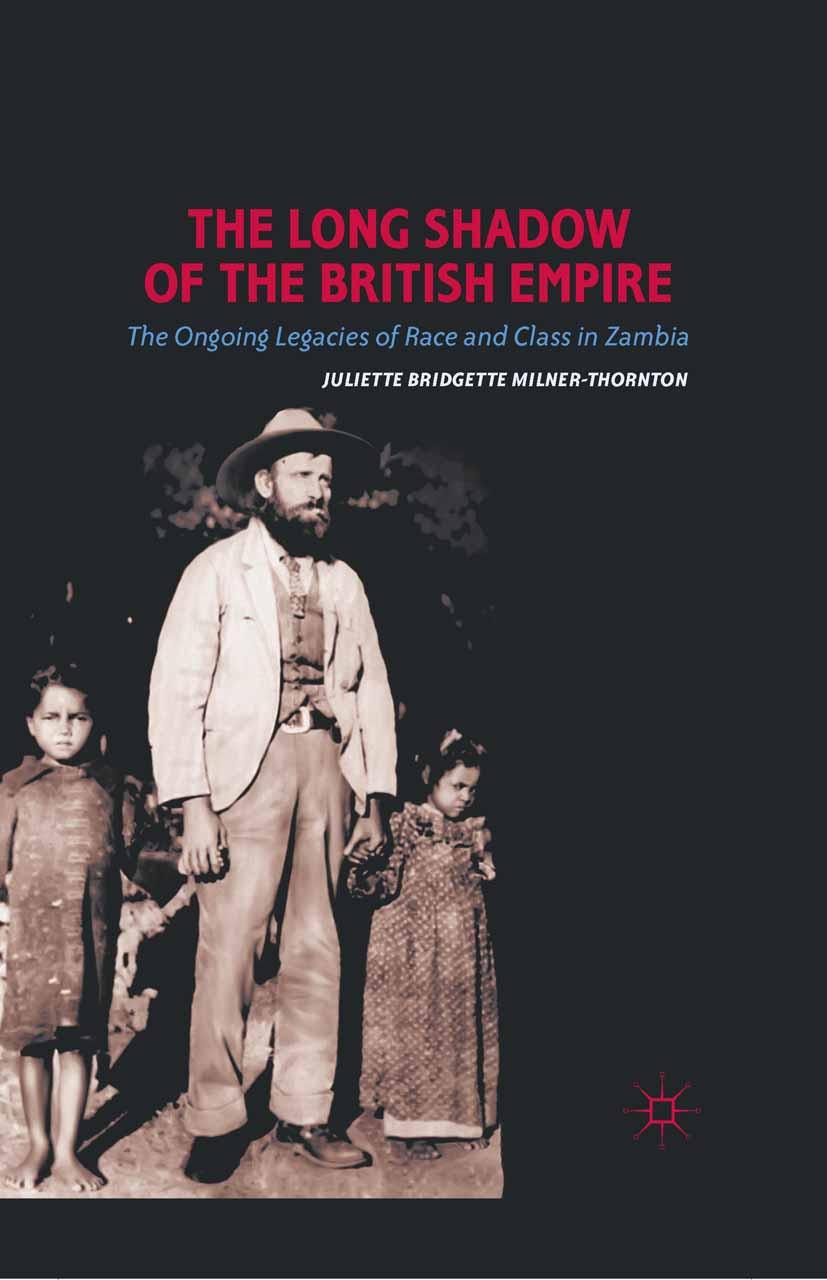 Milner-Thornton, Juliette Bridgette - The Long Shadow of the British Empire, ebook