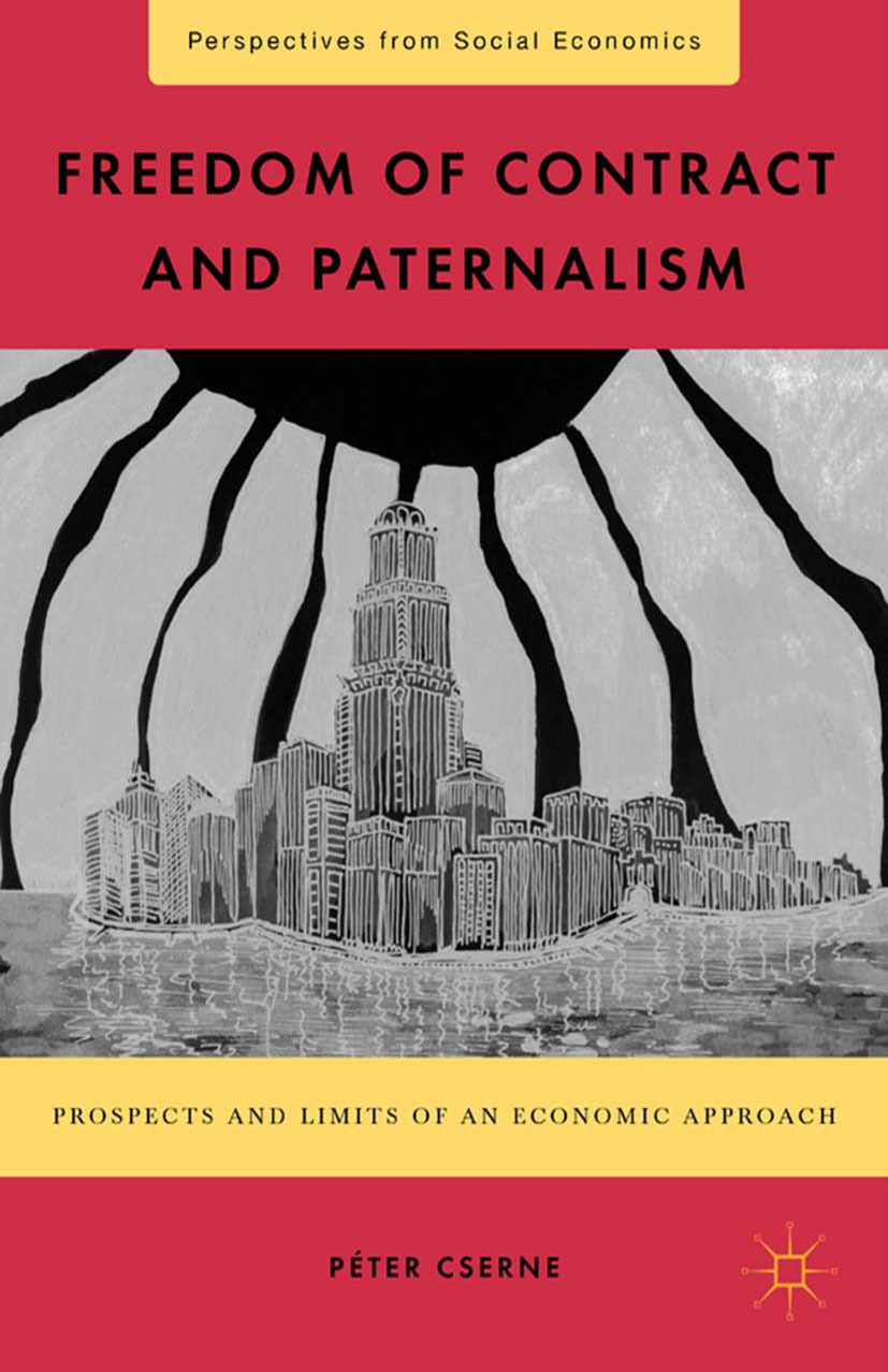 Cserne, Péter - Freedom of Contract and Paternalism, ebook