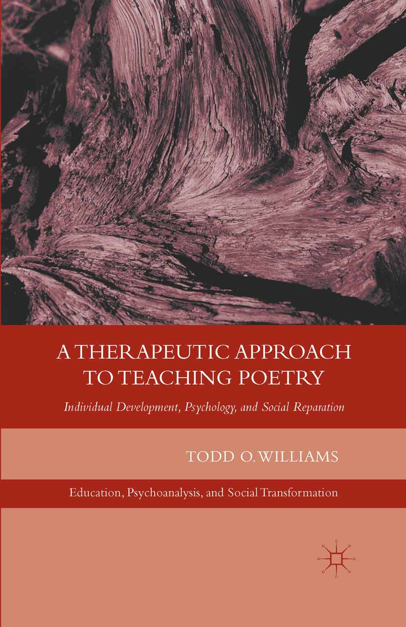 Williams, Todd O. - A Therapeutic Approach to Teaching Poetry, e-kirja