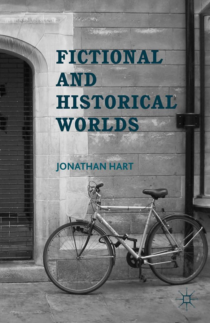Hart, Jonathan - Fictional and Historical Worlds, ebook