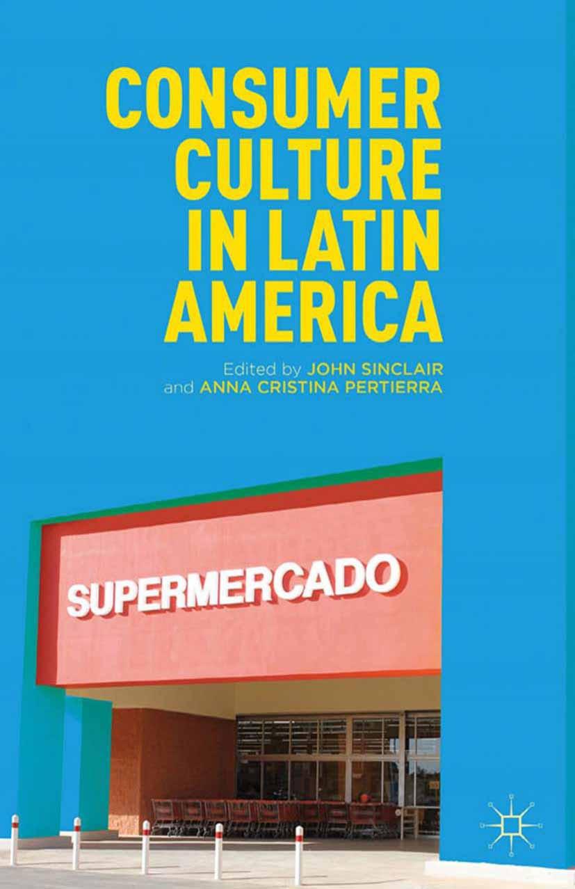 Pertierra, Anna Cristina - Consumer Culture in Latin America, ebook