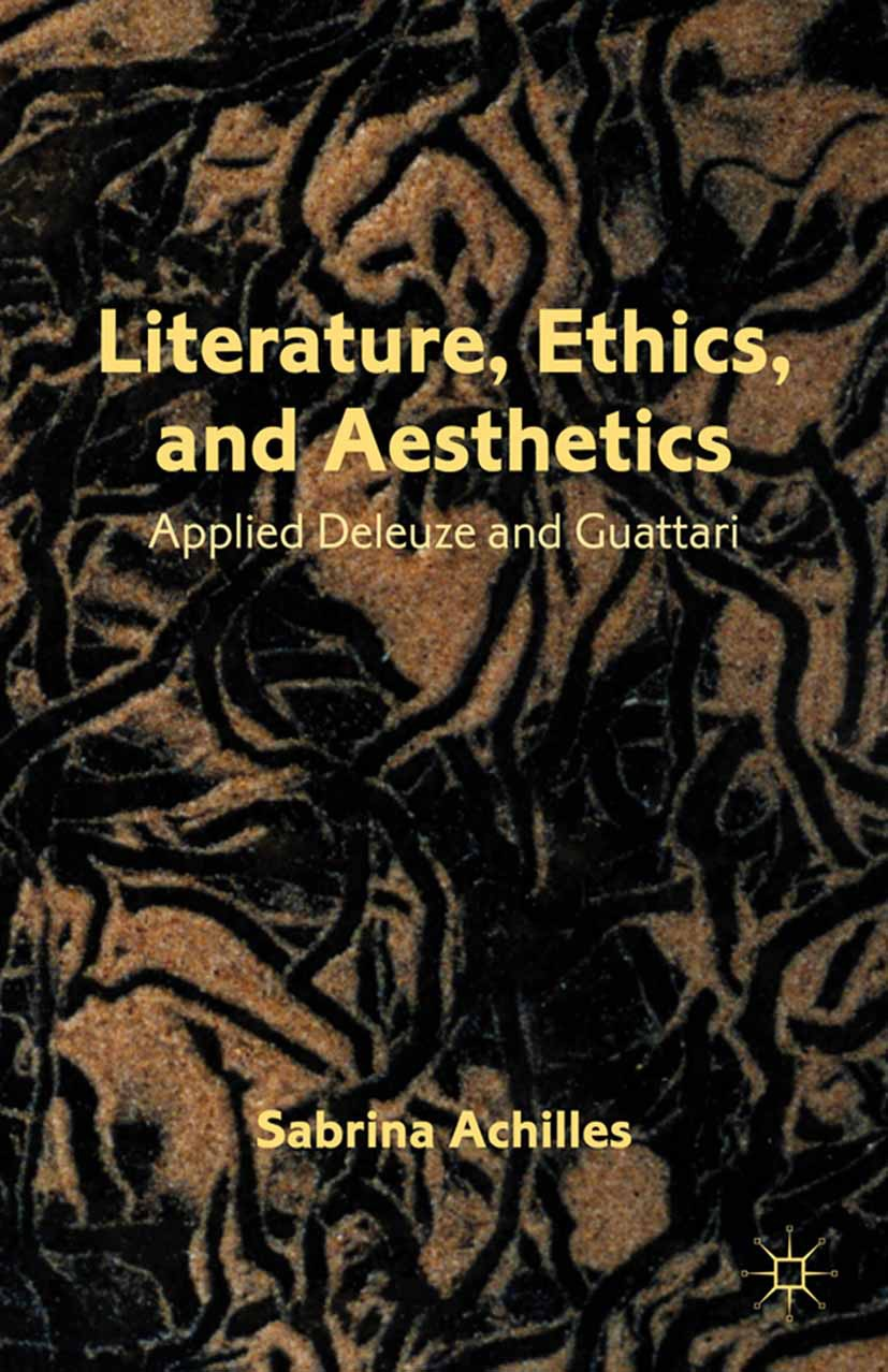 Achilles, Sabrina - Literature, Ethics, and Aesthetics, ebook
