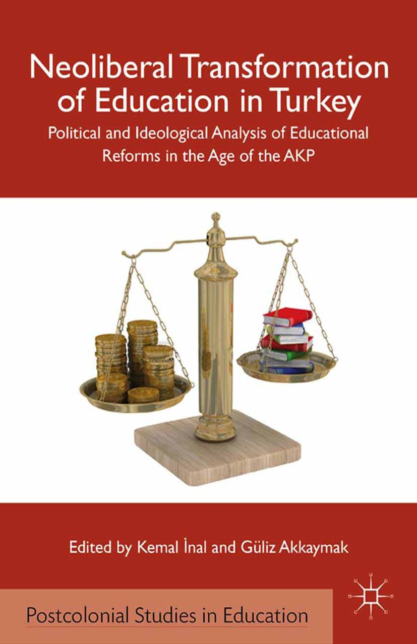 Akkaymak, Güliz - Neoliberal Transformation of Education in Turkey, ebook