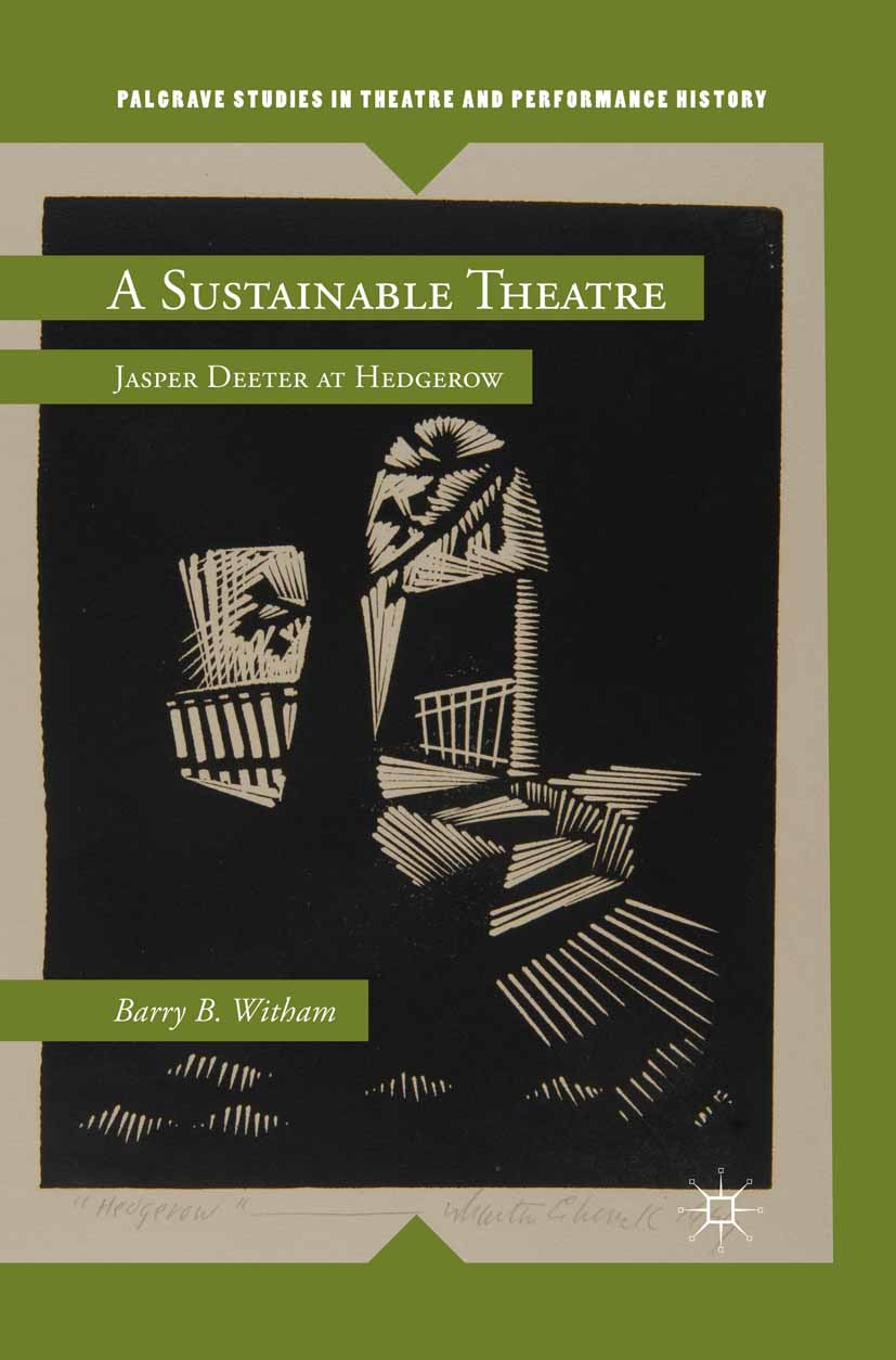 Witham, Barry B. - A Sustainable Theatre, e-kirja