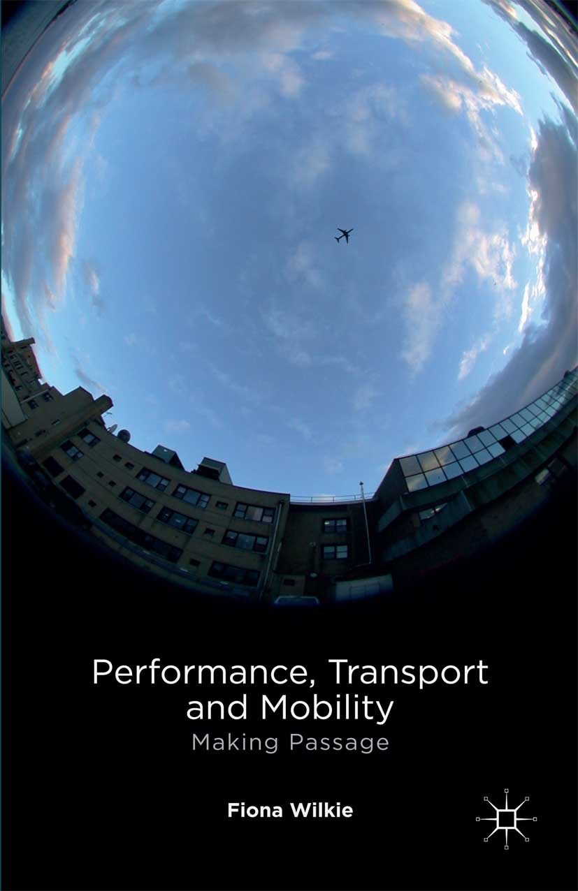 Wilkie, Fiona - Performance, Transport and Mobility, ebook
