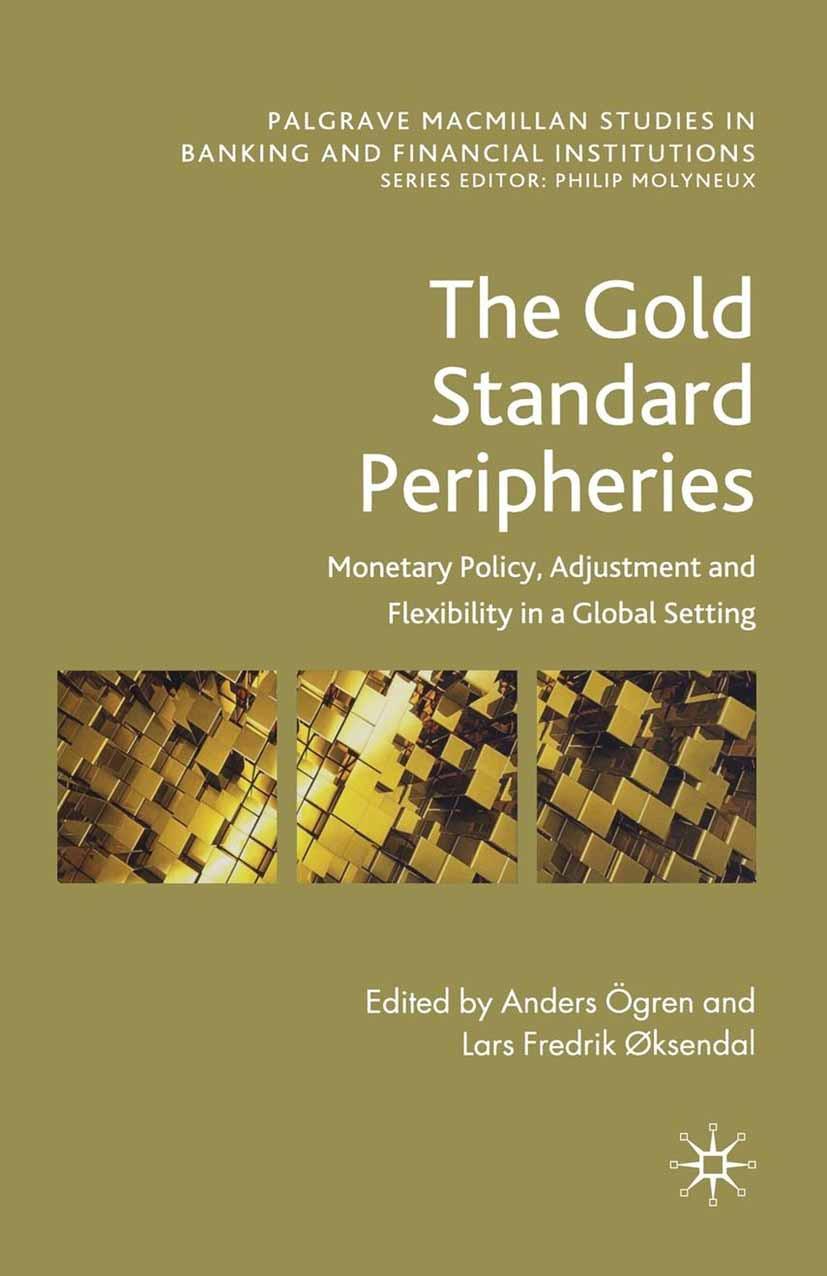 Ögren, Anders - The Gold Standard Peripheries, ebook